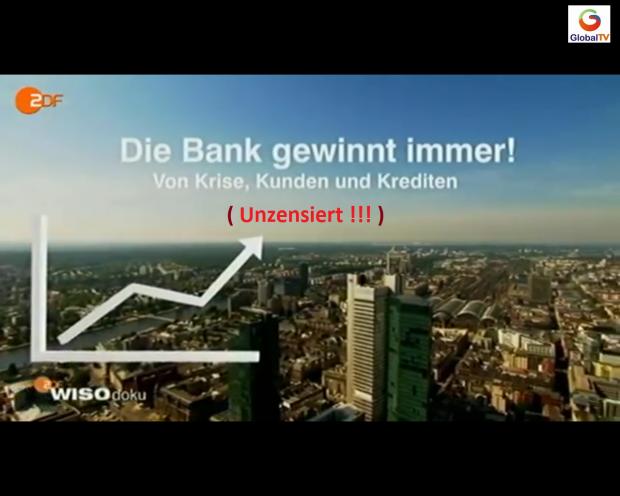 WISO - Die Bank gewinnt immer
